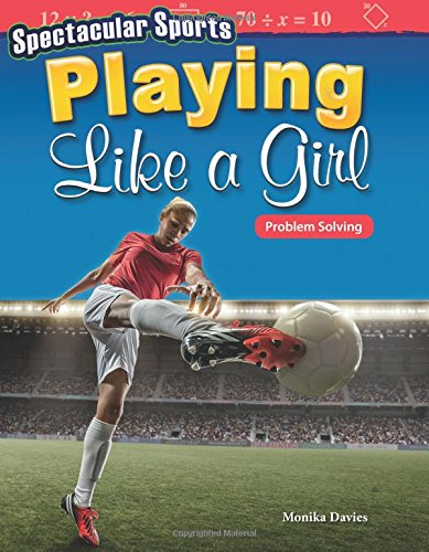 Spectacular Sports Playing Like a Girl: Problem Solving
