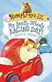 Humphrey's Tiny Tales 7: My Really Wheely Racing Day! (Humphreys Tiny Tales 7)