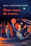 """Afficher """"Deux roues de travers"""""""