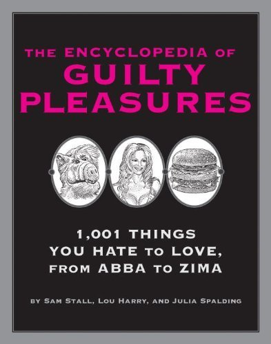 the-encyclopedia-of-guilty-pleasures-book-club-bce-bomc-edition-by-stall-sam-harry-lou-spalding-juli