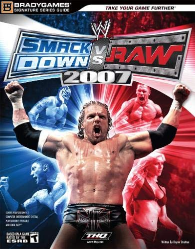 WWE Smackdown vs Raw 2007: Official Strategy Guide: Signature Series Guide