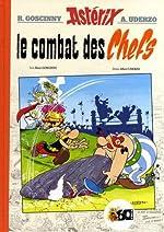 Astérix - Le combat des chefs de René Goscinny