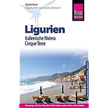 Reise Know-How Reiseführer Ligurien, Italienische Riviera, Cinque Terre