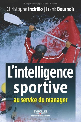 L'intelligence sportive au service du manager par Christophe Inzirillo