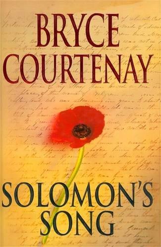 Solomon's Song: The Potato Factory Trilogy Book 3 por Bryce Courtenay