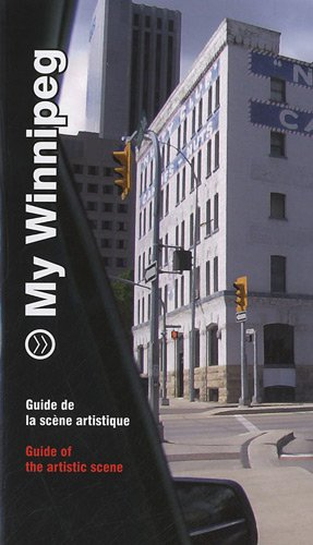 My Winnipeg, guide de la scène artistique