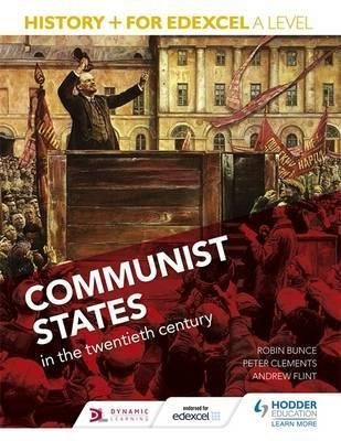 [(History+ for Edexcel A Level: Communist States in the Twentieth Century)] [By (author) Robin Bunce ] published on (June, 2015)