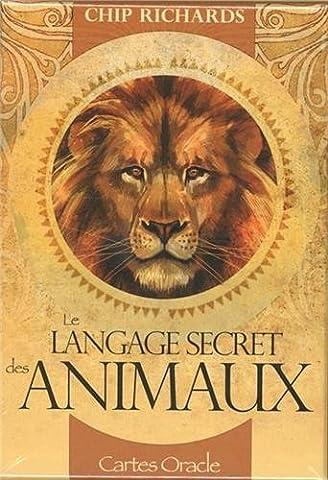 Tarot Des Animaux - Le langage secret des animaux : Avec