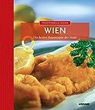 Traditionelle Küche Wien: Die besten Hausrezepte der Region