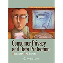 Consumer Privacy and Data Protection (Aspen Select) (Aspen Custom) by Daniel J. Solove (2014-12-16)