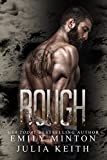 Rough (The Bear Chronicles of Willow Creek Book 1) by Julia Keith