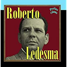 Perlas Cubanas: Roberto Ledesma by Roberto Ledesma