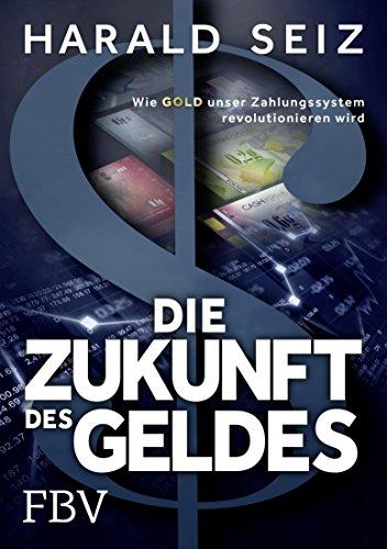 Die Zukunft des Geldes: Wie Gold unser Zahlungssystem revolutionieren wird - Exchange Rate Geld
