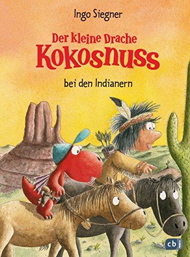 Der kleine Drache Kokosnuss bei den Indianern por Ingo Siegner