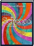Scirocco: Die neue kreative Küche aus dem Orient