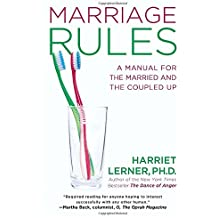 Marriage Rules: A Manual for the Married and the Coupled Up by Harriet Lerner (2012-12-31)
