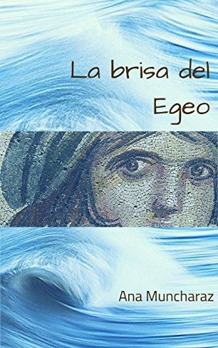 La brisa del Egeo por Ana Muncharaz Rossi