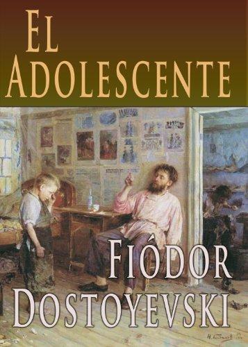 El Adolescente [Translated] por Fiódor Dostoyevski