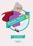 Grands-mères les expressions populaires
