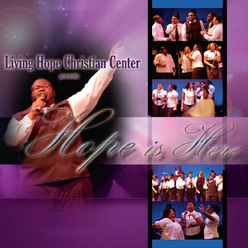 Hope Is Here by Living Hope Christian Center