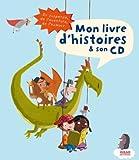 Mon livre d'histoire & son cd   Biondi, Ghislaine. Auteur
