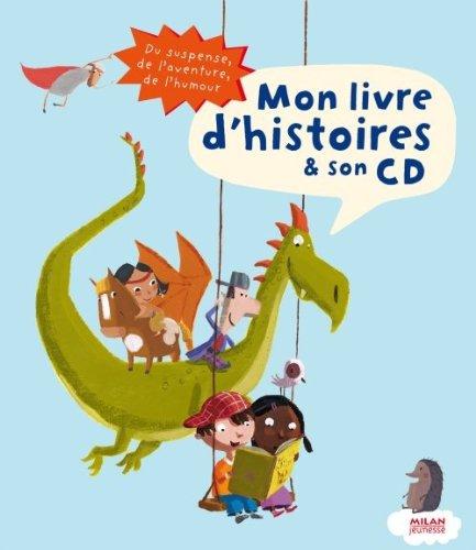Mon livre d'histoires et son CD (1CD audio)
