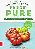 Prinzip Pure: Die Formel für ein gesundes, schlankes und langes Leben - Marion Grillparzer