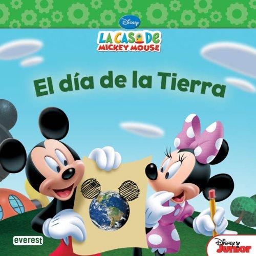 Portada del libro La Casa de Mickey Mouse. El día de la Tierra (Casa Mickey Mouse (everest)