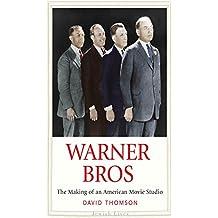 Warner Bros: The Making of an American Movie Studio (Jewish Lives)