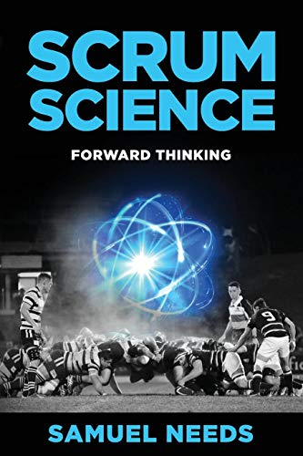Scrum Science: Forward Thinking por Samuel Needs