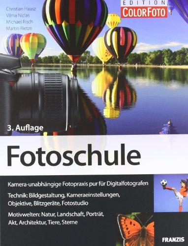 Fotoschule: Bildgestaltung und Aufnahmetechniken für Digitalfotografen: Kamera-unabhängige Fotopraxis für Digitalfotografen (Studiofotografie-ausrüstung)