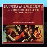 El Esp?itu Del Siglo De Oro by Conjunto Pro Musica Antiqua de Rosario (2010-12-17)