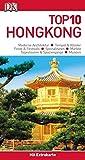 Top 10 Reiseführer Hongkong: mit Extrakarte und kulinarischem Sprachführer zum Herausnehmen
