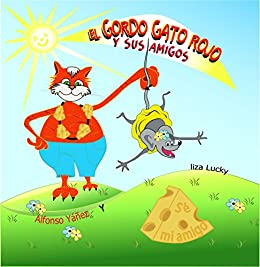 EL Gordo Gato Rojo y Sus Amigos: Libro para aprender a contar para ...