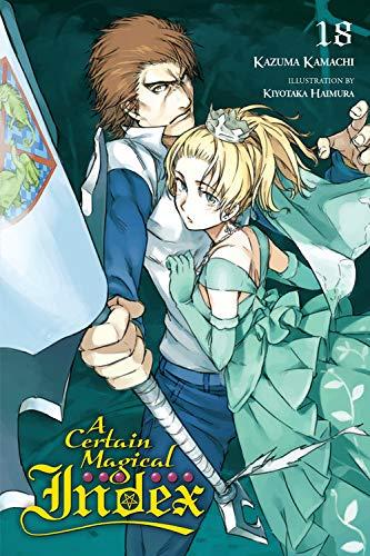 A Certain Magical Index, Vol. 18 (light novel) par Kazuma Kamachi