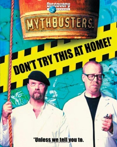MythBusters: Don't Try This at Home 1st by Mary Packard (2006) Paperback