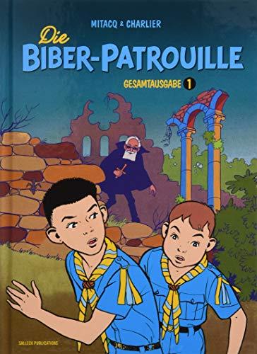 Die Biber-Patrouille: Band 1: 1954 - 1957