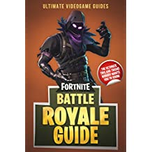 Fortnite Battle Royale Guide: The Ultimate Tips and Tricks Nobody Wants You to Know
