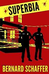 Superbia (A Det. Frank O'Ryan Story)