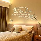 Adhesivo decorativo para pared–Mejor que yo era más de I Am–Letras de vinilo de boda diciendo Poema Amor Familia (Tamaño Grande), color blanco