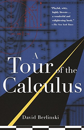 A Tour of the Calculus por David Berlinski