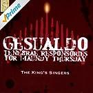 Gesualdo: Tenebrae Responseries For Maundy Thursday