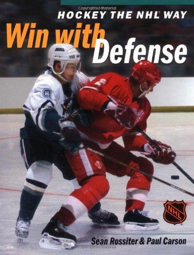 Hockey: Win With Defence (Hockey the NHL way) por Sean Rossiter