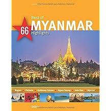 Best of Myanmar - 66 Highlights: Ein Bildband mit über 220 Bildern auf 140 Seiten - STÜRTZ Verlag