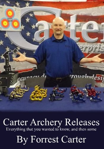 Carter Archery Releases, Everything you wanted to