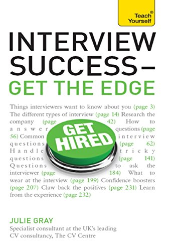 Interview Success - Get the Edge: Teach Yourself (English Edition) -