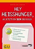 Hey Heißhunger, ab jetzt bin ich der Boss!