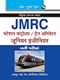 JMRC (Jaipur Metro Rail Corporation Ltd.) Station Controller/Train Operator/Junior Engineers: Recruitment Exam (Popular Master Guide)