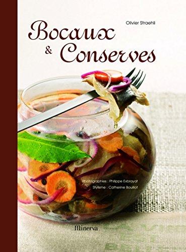 Bocaux et Conserves par Olivier Straehli, Catherine Bouillot
