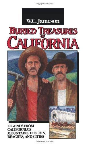 Buried Treasures of California by W.C. Jameson (1995-05-25)